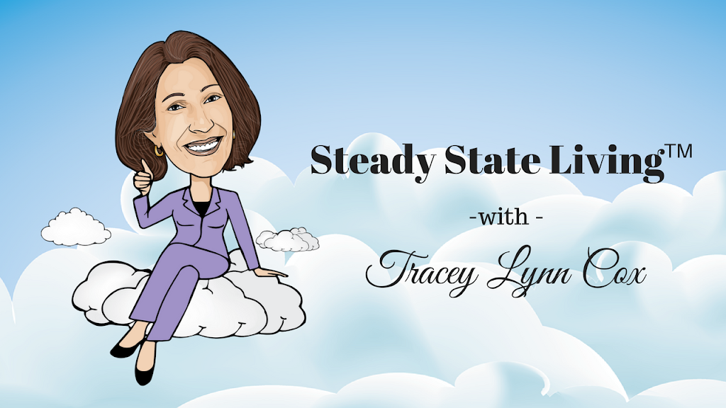 Steady State Living Tracey Lynn Cox
