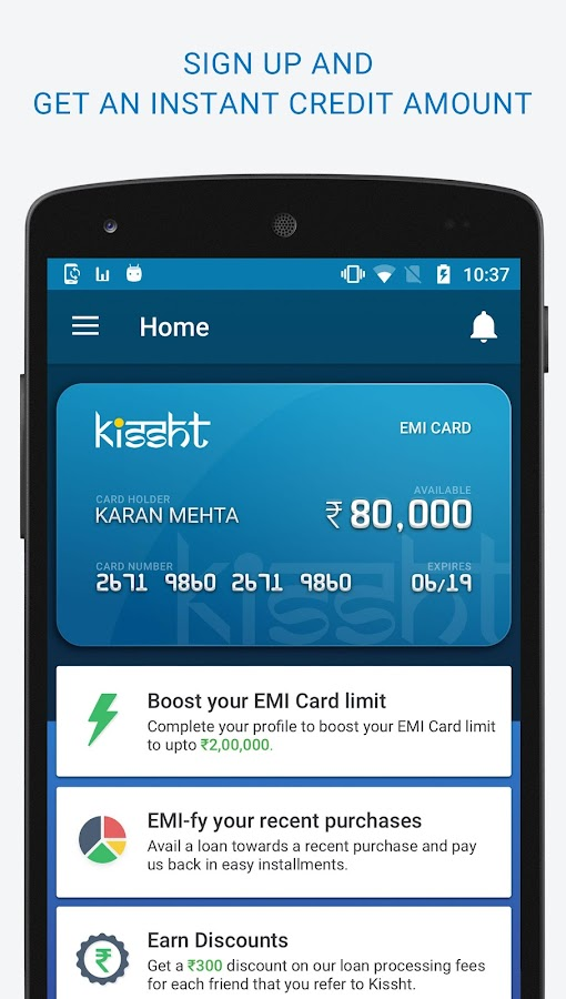 Kissht-EMI without Credit Card