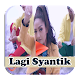 Download Lagu Lagi Syantik Siti Badriah For PC Windows and Mac