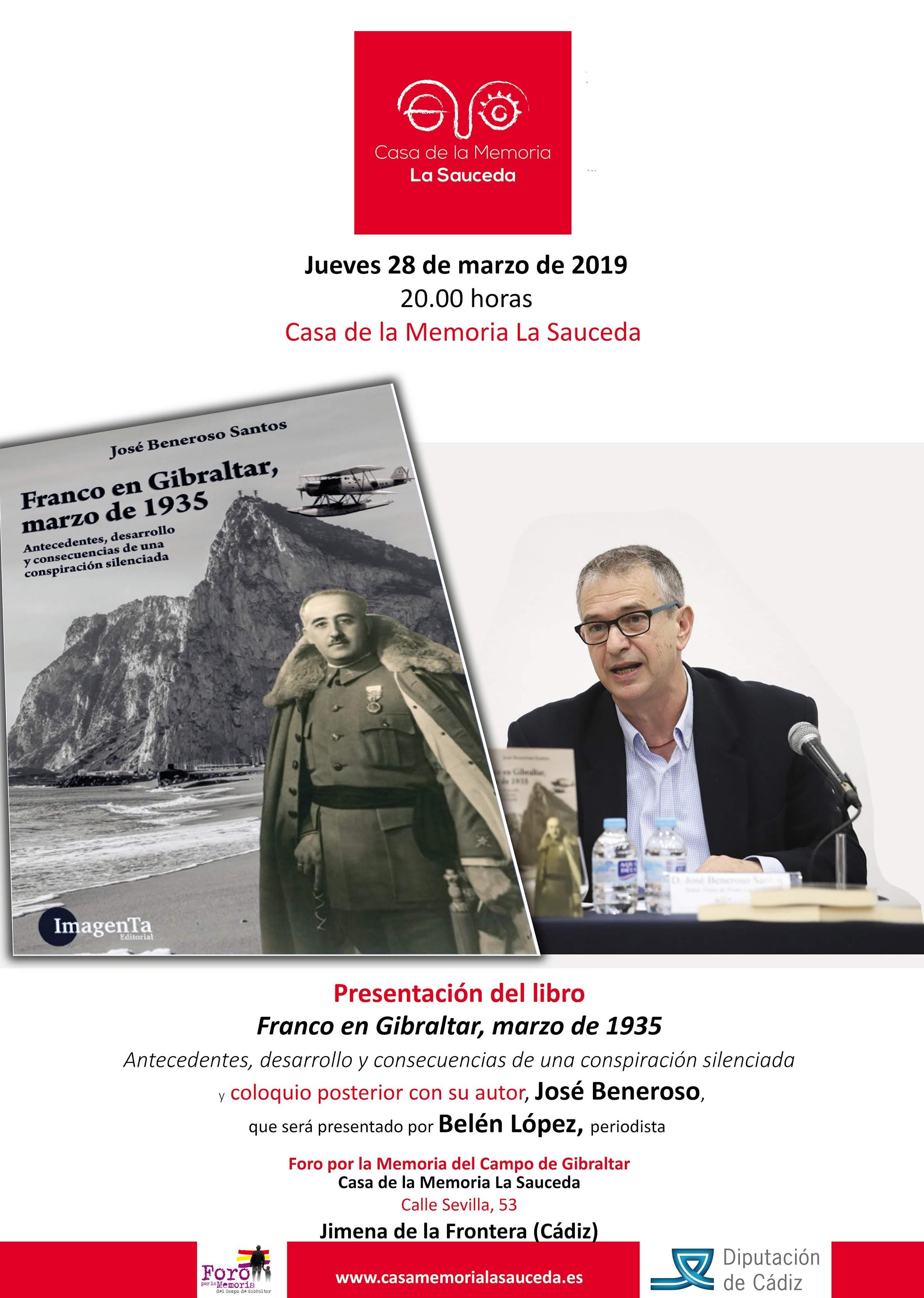 El historiador José Beneroso presentará el jueves 26 en la Casa de la Memoria su libro Franco en Gibraltar, marzo de 1935