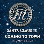 Santa Claus is Coming to Town (feat. Orions Reign)