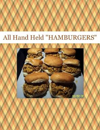 "All Hand Held ""HAMBURGERS"""
