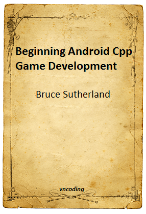 Beginning Android Cpp Game Development