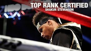 TOP RANK CERTIFIED: Shakur Stevenson thumbnail