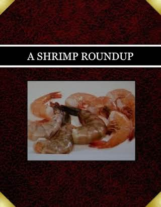 A  SHRIMP ROUNDUP
