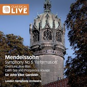 "Mendelssohn: Symphony No. 5, ""Reformation""; Overture to Ruy Bias; Overture to Calm Sea and Prosperous Voyage"