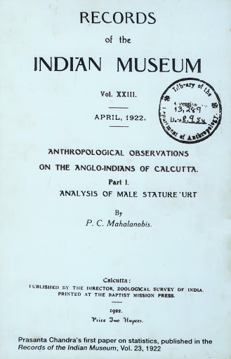 Prasanta Chandra's first paper on statistics, published in the Records of the Indian Museum, Vol.23, 1922.