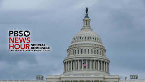 PBS NewsHour Special Coverage: The Senate Impeachment Trial thumbnail