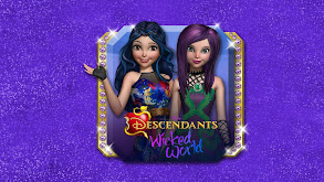 Descendants: Wicked World thumbnail