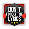 Don't Forget the Lyrics 2 file APK Free for PC, smart TV Download
