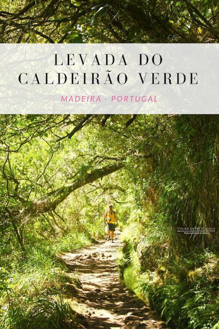 Trilho PR9 - Levada do Caldeirão Verde (e Caldeirão do Inferno), na Madeira | Portugal