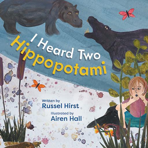 I Heard Two Hippopotami cover