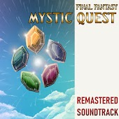 Final Fantasy Mystic Quest: Remastered Soundtrack