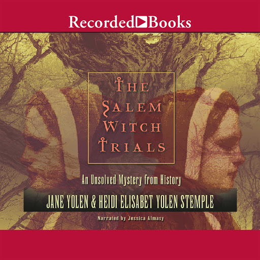 The Salem Witch Trials: An Unsolved Mystery from History by Jane Yolen,  Heidi E Y  Stemple - Audiobooks on Google Play