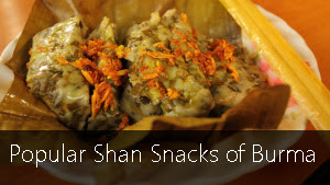Popular Shan Snacks of Burma