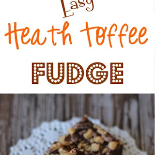 Easy Heath Toffee Fudge Recipe!