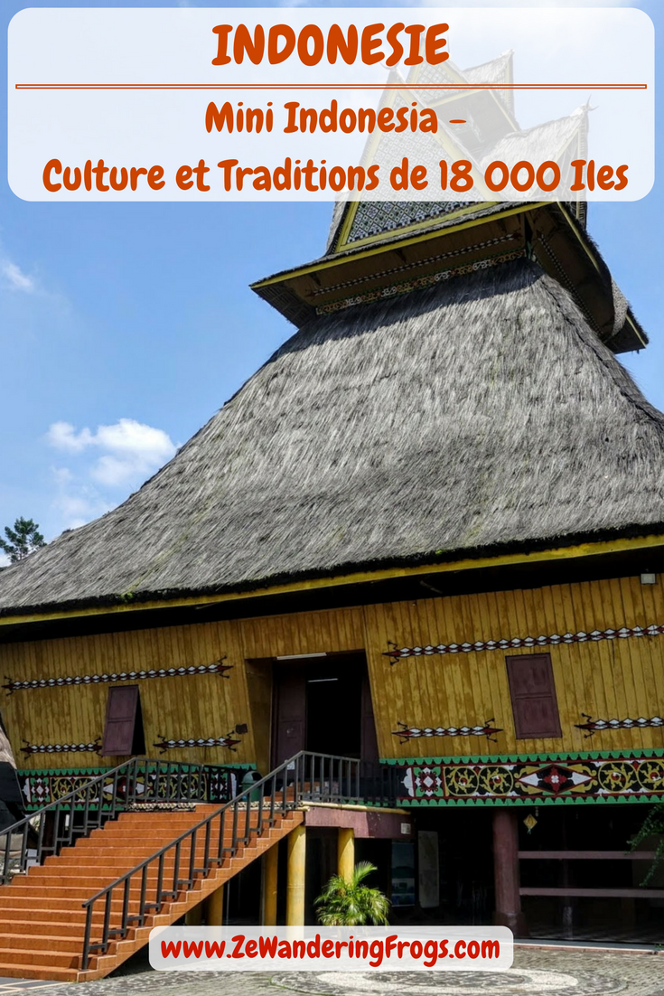 Mini Indonésie – Culture et Traditions de 18 000 îles