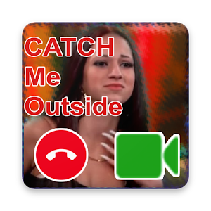 Video Call Catch Me OutSide