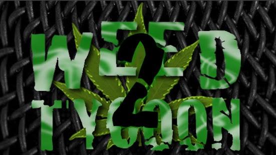 Weed Tycoon 2 Pro screenshot