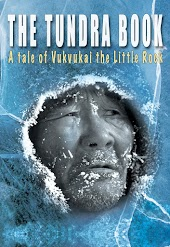 The Tundra Book: A Tale of Vukvukai, the Little Rock