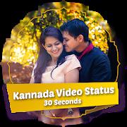 Kannada 30 Seconds Video Status