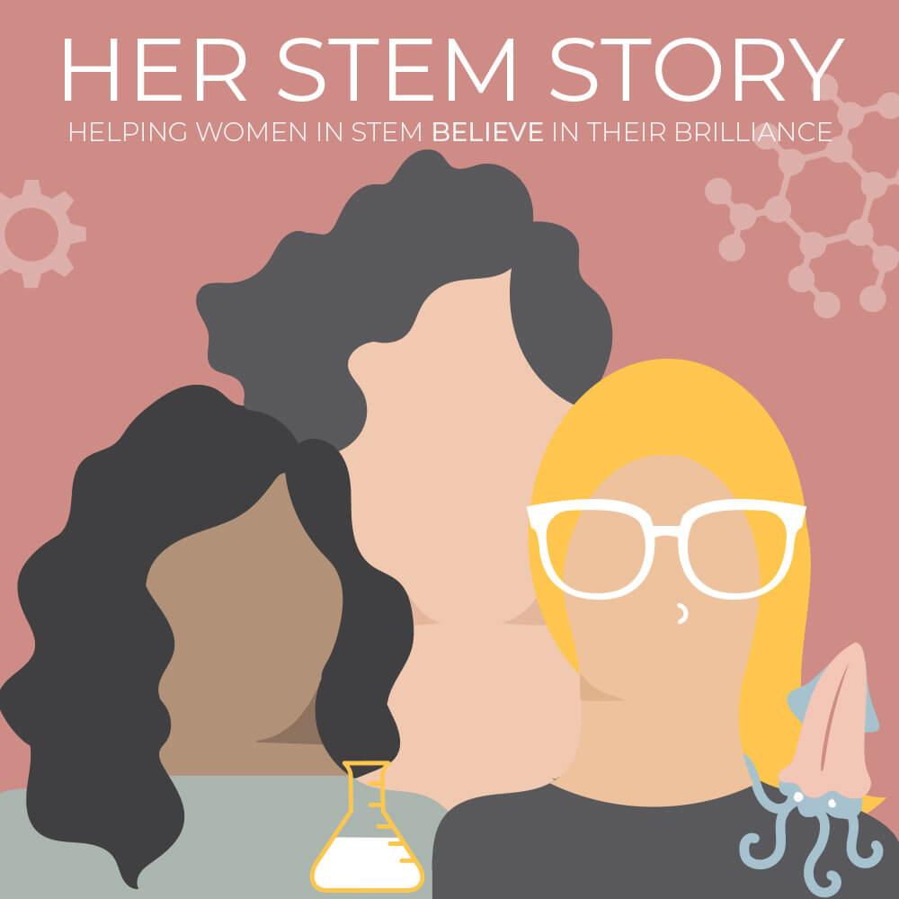 Her STEM Story Podcast