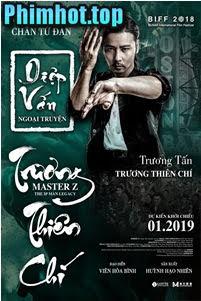 Diệp Vấn Ngoại Truyện Trương Thiên Chí - Ip Man: Cheung Tin Chi (2019)