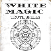 WHITE MAGIC: TRUTH SPELLS