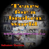 Tears for a Broken World (Meditation for Peace in the World - Dedicated to All the Children Victims of War)