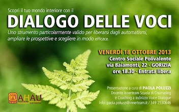 Foto: DIALOGO DELLE VOCI - Presentazione corso counseling. Venerdì 18 ottobre 2013 a Gorizia