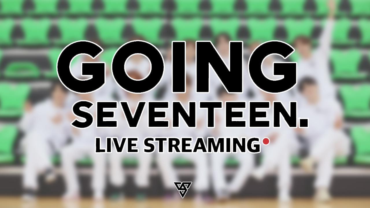 going seventeen live stream