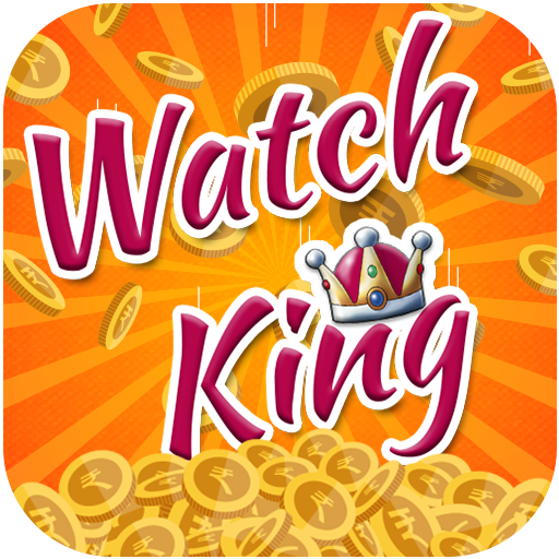 Watch King : Earn money online