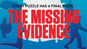 The Missing Evidence thumbnail