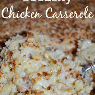 Creamy Chicken Casserole.