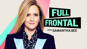 Full Frontal With Samantha Bee thumbnail