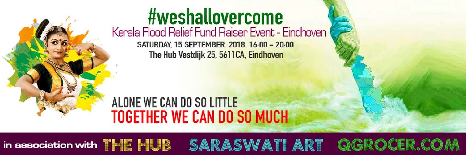WeShallOvercome. (Kerala Flood Relief Fundraiser Event - Eindhoven)