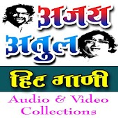 Ajay Atul Hit Songs