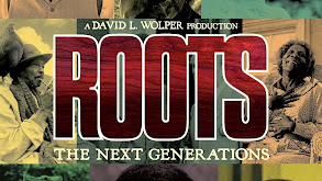 Roots: The Next Generations thumbnail