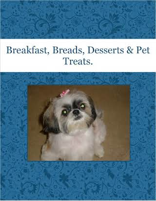 Breakfast, Breads, Desserts & Pet Treats.