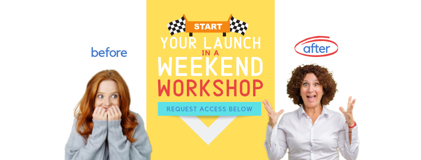 Start Your Launch In A Weekend Workshop