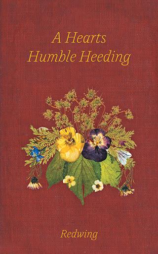 A Hearts Humble Heeding