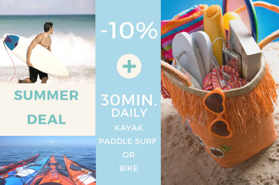 SUMMER DEAL: -10% off and 30min. daily of Kayak, Paddle Surf or Bike FREE