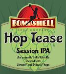 Bombshell Hop Tease Session IPA