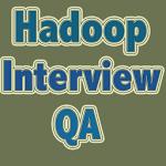 Hdoop Interview Q&A