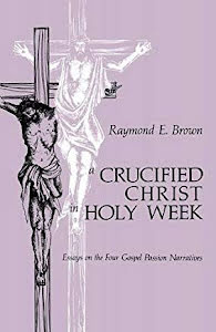 A CRUCIFIED CHRIST IN HOLY WEEK