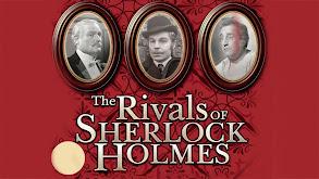 The Rivals of Sherlock Holmes thumbnail