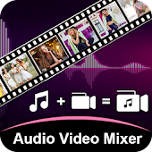 Audio Video Mixer – Video Editor