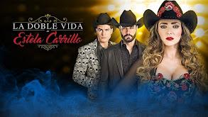 La doble vida de Estela Carrillo thumbnail