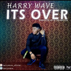 Harry Wave - It's_Over Via: 9jaflaver.com Upload Your Music Free
