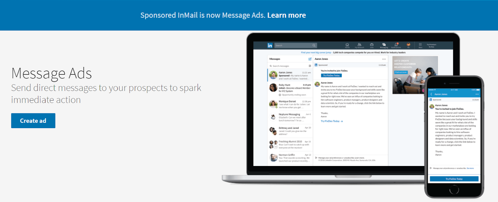 LinkedIn InMail/Message Ads are promoted messages you can send to others.